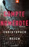 Compte numéroté - Christopher Reich, Bernard Cohen