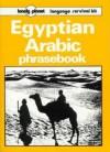 Lonely Planet Egyptian Arabic Phrasebook - Scott Wayne