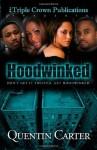 Hoodwinked - Quentin Carter