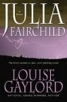 Julia Fairchild - Louise Gaylord