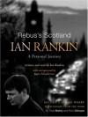 Rebus's Scotland: A Personal Journey - Ian Rankin