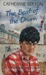 The Beat Of The Drum - Catherine Sefton