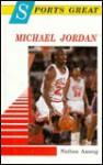 Sports Great Michael Jordan - Nathan Aaseng