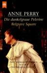 Die dunkelgraue Pelerine / Belgrave Square - Anne Perry