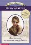 The Heading West Collection (Dear America) - Beth Seidel Levine, Kristiana Gregory, Rodman Philbrick