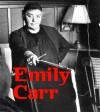 Emily Carr - Ian M. Thom, Emily Carr, Ian Thom, Ian M. Thom