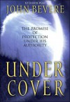 Under Cover [With Facilitors Guide and Cassette] - John Bevere
