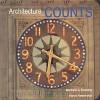 Architecture Counts (Preservation Press) - Michael J. Crosbie, Steve Rosenthal