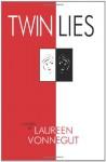 Twin Lies - Laureen Vonnegut