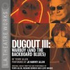 Dugout III: Warboy (and the Backboard Blues) - Terry Allen, Jo Harvey Allen
