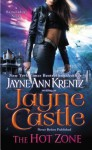 The Hot Zone (Rainshadow, #3; Harmony, #11) - Jayne Castle