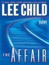 The Affair (Jack Reacher, #16) - Dick Hill, Lee Child
