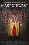 The Crystal Cave (The Classic Merlin Trilogy) - Mary Stewart