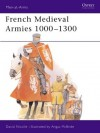French Medieval Armies 1000-1300 - David Nicolle