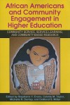 African Americans and Community Engagement in Higher Education: Community Service, Service-Learning, and Community-Based Research - Stephanie Y. Evans, Michelle R. Dunlap, DeMond S. Miller, Colette M. Taylor
