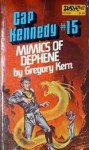 The Mimics of Dephene - Gregory Kern