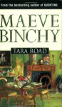 Tara Road - Maeve Binchy