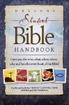 Nelson's Student Bible Handbook - Thomas Nelson Publishers