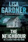 The Neighbour - Lisa Gardner