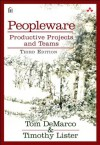 Peopleware: Productive Projects and Teams (3rd Edition) - Tom DeMarco, Tim Lister