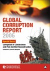 Global Corruption Report 2005: Special Focus: Corruption in Construction and Post-conflict Reconstruction - Francis Fukuyama, Transparency International