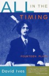 All in the Timing: Fourteen Plays (Vintage Original) - David Ives