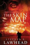 The Skin Map (Bright Empires Series) - Stephen R. Lawhead