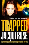 Trapped - Jacqui Rose