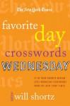 The New York Times Favorite Day Crosswords: Wednesday: 75 of Your Favorite Medium-Level Wednesday Crosswords from The New York Times - The New York Times, Will Shortz