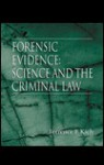 Forensic Evidence - Terrence F. Kiely