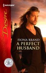 A Perfect Husband - Fiona Brand