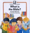 What Is The Bible? - Carolyn Nystrom, Eira Reeves