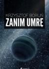 Zanim umrę - Krzysztof Boruń