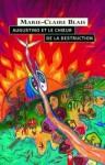Augustino et le choeur de la destruction: roman - Marie-Claire Blais