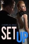 Set Up - Cheryl B. Dale
