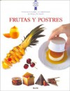 Frutas y Postres - Eric Treuille, Jeni Wright