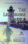 The Lighthouse Keeper: A Beckoning Death - Luisa Buehler