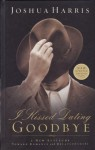 I Kissed Dating Goodbye (updated edition) - Joshua Harris