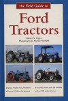 The Field Guide to Ford Tractors - Robert N. Pripps, Andrew Morland