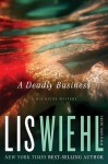 A Deadly Business (Mia Quinn Mysteries #2) - Lis Wiehl