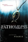 Fathomless (Fairy Tale Retelling) - Jackson Pearce