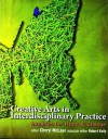 Creative Arts in Interdisciplinary Practice: Inquiries for Hope and Change - Robert Kelly