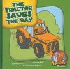 The Tractor Saves the Day - Cecilia Minden, Joanne Meier, Bob Ostrom