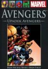 Avengers: Upadek Avengers (Wielka Kolekcja Komiksów Marvela, 9) - Brian Michael Bendis, David Finch, Tomasz Sidorkiewicz
