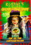 Eye of the Fortuneteller - R.L. Stine, A.G. Cascone