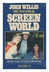 Screen World 1982: Volume 33 - John Willis