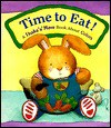 Time to Eat!: A Shake-N-Move Book about Colors - Dawn Bentley