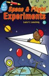 No-Sweat Science®: Space & Flight Experiments - Louis V. Loeschnig, Jack Gallagher