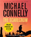The Scarecrow - Michael Connelly, Peter Giles