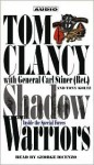 Shadow Warriors: Inside the Special Forces (Commanders) - Tom Clancy, Tony Koltz, George Dicenzo, Carl Stiner